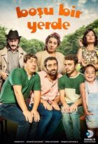 Boşu Bir Yerde Yerli Film