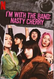I'm with the Band: Nasty Cherry 1. Sezon 5. Bölüm